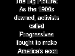 The Big Picture: As the 1900s dawned, activists called Progressives fought to make America's econ