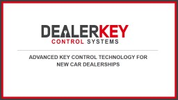 ADVANCED KEY CONTROL TECHNOLOGY FOR