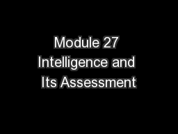 Module 27 Intelligence and Its Assessment