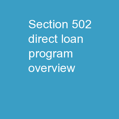 Section 502 Direct Loan Program Overview