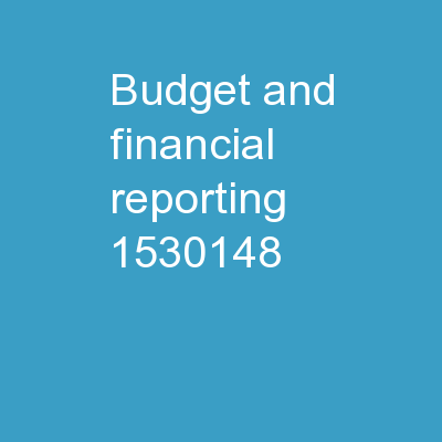 BUDGET AND FINANCIAL REPORTING