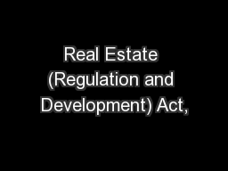 Real Estate (Regulation and Development) Act,