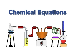 Chemical Equations Laws The Law of Conservation of Mass