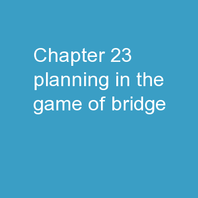 Chapter 23 Planning in the Game of Bridge