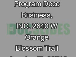 Pre-Book Program Deco Business, INC. 2640 W Orange Blossom Trail Apopka, FL 32712