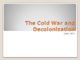 The Cold War and  Decolonization PowerPoint PPT Presentation