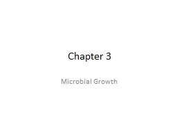 Chapter 3 Microbial Growth
