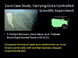 Core Case Study: Carrying Out a Controlled                Scientific Experiment