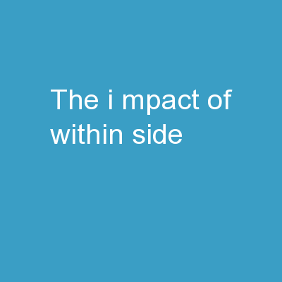 The  I mpact of Within-Side PowerPoint PPT Presentation