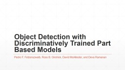 Object Detection with Discriminatively Trained Part Based Models