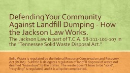 Defending Your Community Against Landfill Dumping - How the Jackson Law Works.