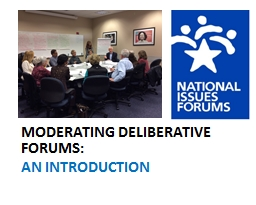 MODERATING DELIBERATIVE FORUMS: