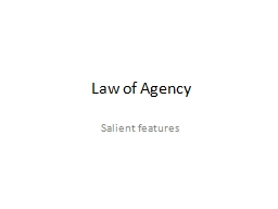 Law of Agency Salient features