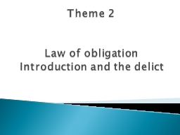 Theme 2 Law of obligation