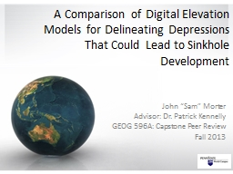 A Comparison of Digital Elevation Models for Delineating Depressions That Could Lead to Sinkhole De