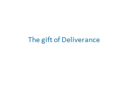 The gift of Deliverance Book Definition