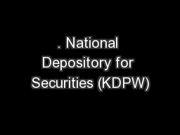 . National Depository for Securities (KDPW)