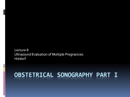 Obstetrical Sonography Part I