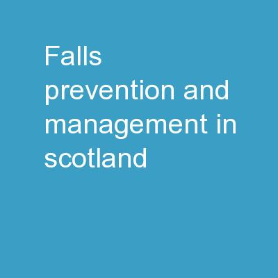 Falls Prevention and Management in Scotland