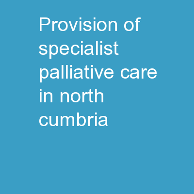 Provision of Specialist Palliative Care in North Cumbria