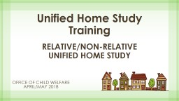 Unified Home Study Training PowerPoint PPT Presentation