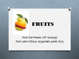 FRUITS from Old French,