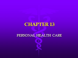 CHAPTER 13 PERSONAL HEALTH CARE
