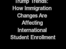 Trump Trends:  How Immigration Changes Are Affecting International Student Enrollment