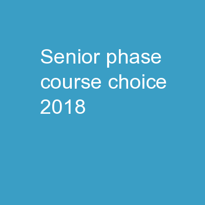 Senior Phase Course Choice 2018