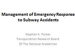 Management of Emergency Response to Subway Accidents PowerPoint PPT Presentation