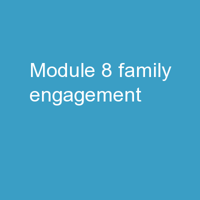 Module 8 Family Engagement PowerPoint PPT Presentation