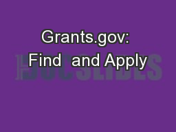 Grants.gov: Find  and Apply