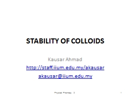 STABILITY OF COLLOIDS Kausar