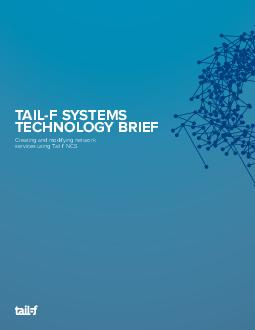 TAILF SYSTEMS TECHNOLOGY BRIEF Creating and modifying network services using Tailf NCS Table of Contents Introduction