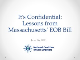 It's Confidential:  Lessons from Massachusetts' EOB Bill