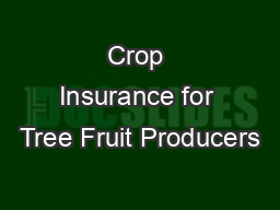 Crop Insurance for Tree Fruit Producers