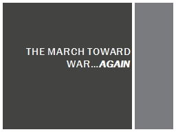 The March Toward War… Again