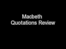 Macbeth Quotations Review