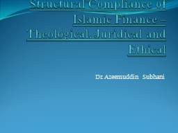 Structural  Compliance of Islamic Finance –