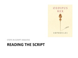 READING THE SCRIPT STEPS IN SCRIPT ANALYSIS PowerPoint PPT Presentation