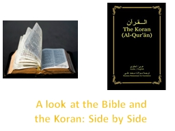 A look at the Bible and the Koran: Side by Side