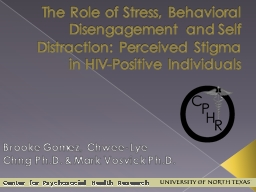 The Role of Stress, Behavioral Disengagement and Self Distraction: Perceived Stigma in HIV-Positive