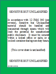 SENSITIVE BUT UNCLASSIFIED