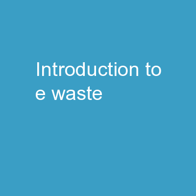 Introduction  to E-Waste