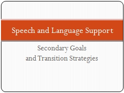 Secondary Goals  and Transition Strategies