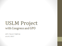 USLM Project with Congress and GPO