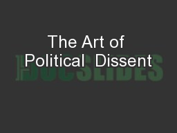 The Art of Political  Dissent