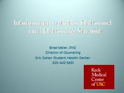 Intervening with the Distressed and Distressing Student