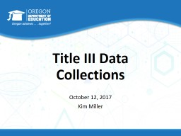 Title III Data Collections