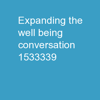 Expanding the Well-Being Conversation